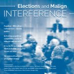 Elections and Malign INTERFERENCE